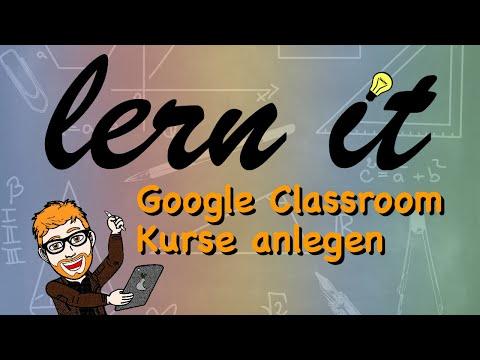 Google Classroom 1 (Admin- Kurse anlegen)